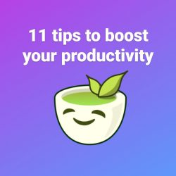 11 tips to boost your productivity